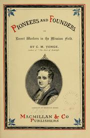 Cover of: Pioneers and founders | Charlotte Mary Yonge