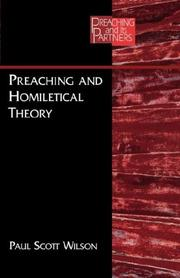 Cover of: Preaching and homiletical theory | Paul Scott Wilson