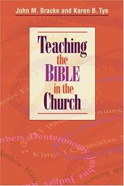 Cover of: Teaching the Bible in the Church | John M. Bracke