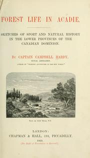 Cover of: Forest life in Acadie | Campbell Hardy