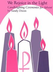 Cover of: We rejoice in the light | Sandy Dixon