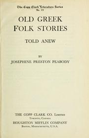 Cover of: Old Greek folk stories told anew | Peabody, Josephine Preston
