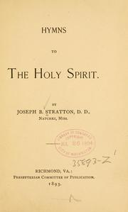 Cover of: Hymns to the Holy Spirit. | Joseph B. Stratton