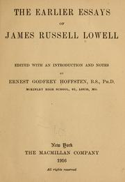 Cover of: The earlier essays of James Russell Lowell | James Russell Lowell