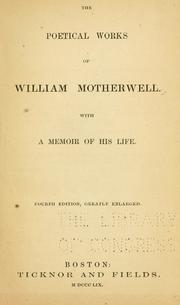 Cover of: The poetical works ... | William Motherwell