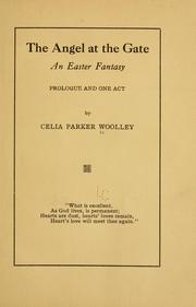Cover of: The angel at the gate | Celia Parker Woolley
