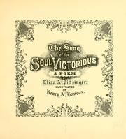 Cover of: The song of the soul victorious | Eliza A. Pittsinger