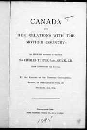 Cover of: Canada and her relations with the mother country | Tupper, Charles Sir
