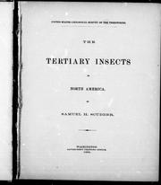 Cover of: The fossil insects of North America, with notes on some European species | Samuel Hubbard Scudder