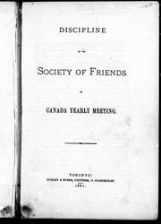 Cover of: Discipline of the Society of Friends of Canada yearly meeting | Society of Friends.