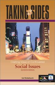 Cover of: Taking Sides: Clashing Views on Controversial Social Issues (Taking Sides : Clashing Views on Controversial Social Issues, 11th ed)