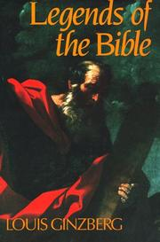 Cover of: Legends of the Bible | Louis Ginzberg