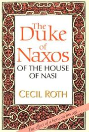 Cover of: The Duke of Naxos of the House of Nasi | Cecil Roth