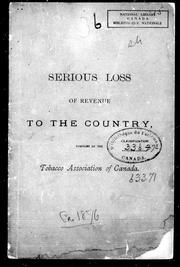 Cover of: Serious loss of revenue to the country | Tobacco Association of Canada