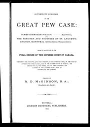Cover of: A Complete synopsis of the great pew case : James Johnston (plaintiff), appellant and the minister and trustees of St. Andrew
