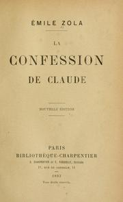 Cover of: La confession de Claude by Émile Zola