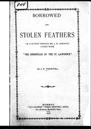 "Cover of: Borrowed and stolen feathers, or, A glance through Mr. J.M. Lemoine's latest work, ""The chronicles of the St. Lawrence"" 