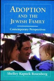 Cover of: Adoption and the Jewish family | Shelley Kapnek Rosenberg