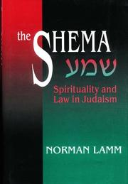 Cover of: The Shema: Spirituality and Law in Judaism | Norman Lamm