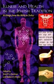 Cover of: Illness and Health in the Jewish Tradition |