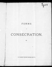 Cover of: Forms of consecration, &c |