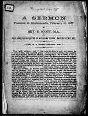 Cover of: A sermon preached at Shubenacadie, February 11, 1877 | E. Scott