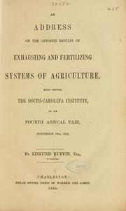 An address on the opposite results of exhausting and fertilizing systems of agriculture by