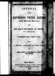 Journal of the Reverend Peter Jacobs, Indian Wesleyan missionary, from Rice Lake to the Hudson's Bay territory, and returning by Peter Jacobs