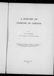 Cover of: A history of banking in Canada | B. E. Walker