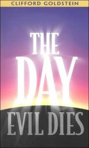 Cover of: The day evil dies | Clifford Goldstein