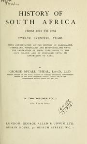 Cover of: History of South Africa, from 1873 to 1884 | Theal, George McCall