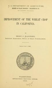 Improvement of the wheat crop in California by