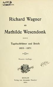 Richard Wagner an Mathilde Wesendonk by Richard Wagner