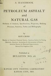 Cover of: A handbook of petroleum, asphalt and natural gas | Roy Cross
