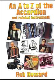 Cover of: A to Z of the accordion | Rob Howard