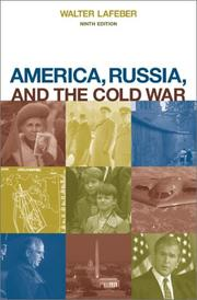 Cover of: America, Russia, and the Cold War, 1945-2000