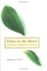 Cover of: Close to the heart | Margaret Silf