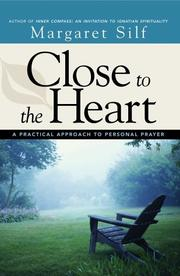 Cover of: Close to the Heart: a guide to personal prayer