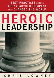 Cover of: Heroic Leadership | Chris Lowney