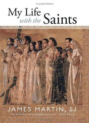 Cover of: My life with the saints | James Martin