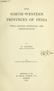 Cover of: The north-western provinces of India | William Crooke