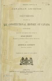 Cover of: Documents relating to the constitutional history of Canada, 1759-1791 | Shortt, Adam