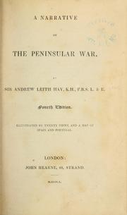 Cover of: A narrative of the Peninsular War | Hay, Andrew Leith Sir