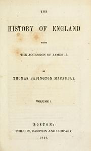 Cover of: The History of England from the Accession of James II by Thomas Babington Macaulay
