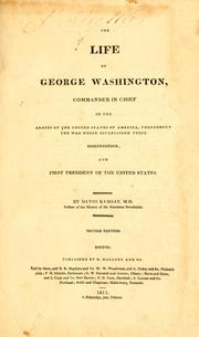 Cover of: The life of George Washington, commander in chief of the armies of the United States of America, throughout the war which established their independence | David Ramsay