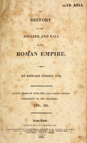 Cover of: The  history of the decline and fall of the Roman empire | Edward Gibbon