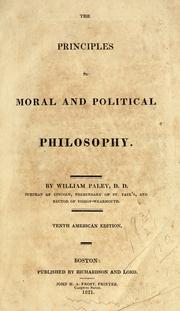 Cover of: The principles of moral and political philosophy | William Paley