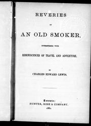 Cover of: Reveries of an old smoker | Charles Edward Lewis
