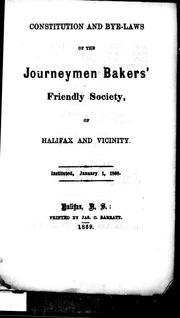 Cover of: Constitution and bye-laws of the Journeymen Bakers