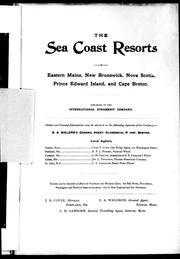 Cover of: The sea coast resorts of eastern Maine, New Brunswick, Nova Scotia, Prince Edward Island, and Cape Breton | International Steamship Company.